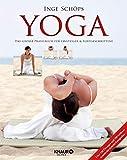 Yoga - Das große Praxisbuch für Einsteiger & Fortgeschrittene: Über 120 Übungen und 700 brillante Schritt-für-Schritt-Fotografien