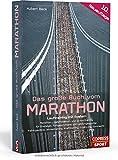Das große Buch vom Marathon: Lauftraining mit System.