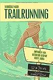 Verrückt nach Trailrunning